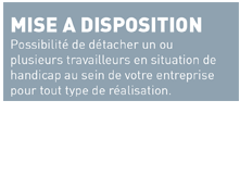 mise a disposition
